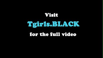 Blacked, Trans, Black shemale, Ebony solo, Black beauty